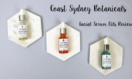 Coast Sydney Botanicals Facial Serum Oil Review | Clear Skies & Fresh Waters & White Sands