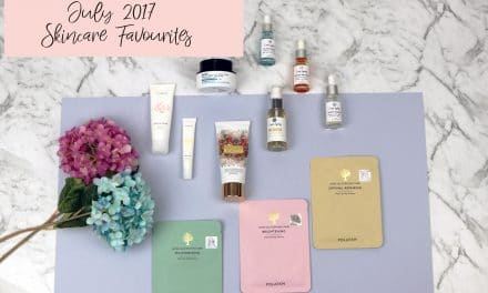 July 2017 Skincare Monthly Favourites | My Skincare Reality