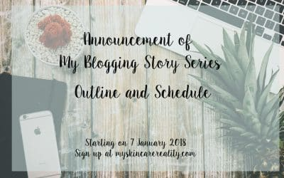 Becoming a Blogger | My Blogging Story Series | Outline and Schedule