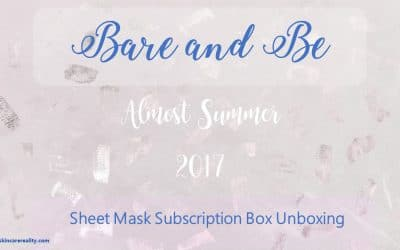 BARE AND BE ALMOST SUMMER SHEET MASK SUBSCRIPTION BOX | NOVEMBER 2017