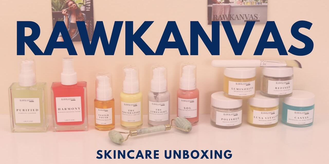 RAWKANVAS Skincare Unboxing Video | NEW SKINCARE BRAND