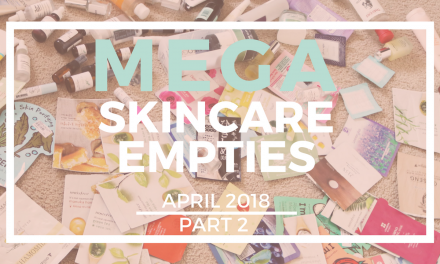 Skincare Empties and Products I am no longer using April 2018